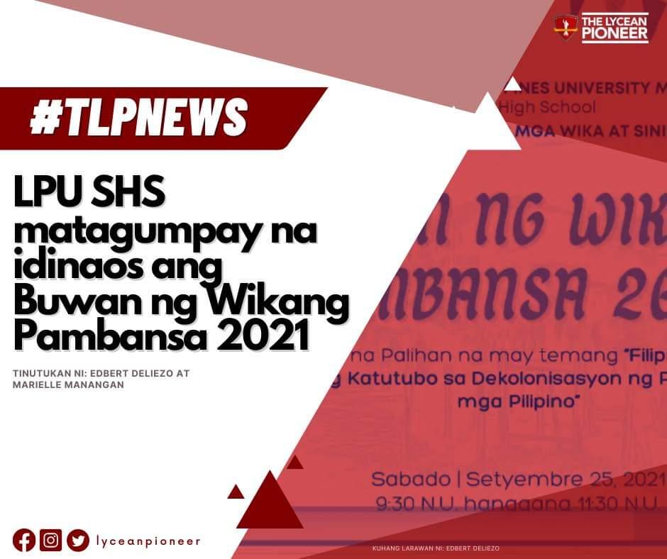 #TLPNews   LPU SHS matagumpay na idinaos ang Buwan ng Wikang Pambansa 2021
